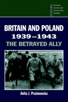 Britain and Poland 1939-1943 av Anita J. Prazmowska (Innbundet)
