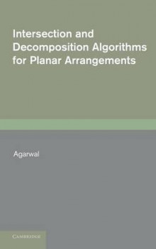 Intersection and Decomposition Algorithms for Planar Arrangements av Pankaj K. Agarwal (Innbundet)