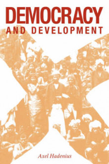 Democracy and Development av Axel Hadenius (Innbundet)
