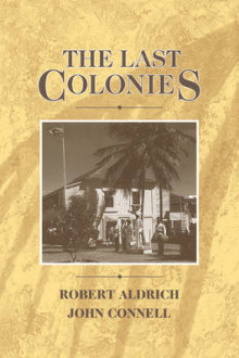 The Last Colonies av Robert Aldrich og John Connell (Heftet)
