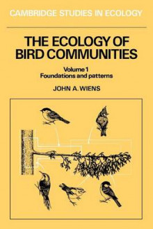 The Ecology of Bird Communities: Foundations and Patterns v. 1 av John A. Wiens (Heftet)