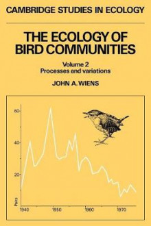 The Ecology of Bird Communities: Processes and Variations v. 2 av John A. Wiens (Heftet)