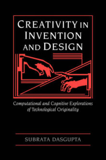 Creativity in Invention and Design av Subrata Dasgupta (Innbundet)