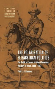 The Polarisation of Elizabethan Politics av Paul E. J. Hammer (Innbundet)