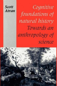 Cognitive Foundations of Natural History av Scott Atran (Heftet)