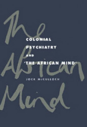 Colonial Psychiatry and the African Mind av Jock McCulloch (Innbundet)