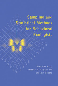 Sampling and Statistical Methods for Behavioral Ecologists av Jonathan Bart, Michael A. Fligner og William I. Notz (Heftet)