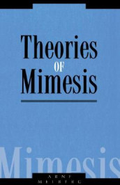 Theories of Mimesis av Arne Melberg (Heftet)