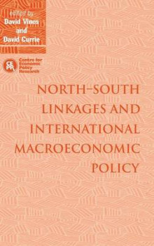 North-South Linkages and International Macroeconomic Policy av David Vines og David Currie (Innbundet)