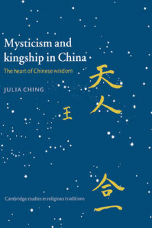 Mysticism and Kingship in China av Julia Ching (Innbundet)