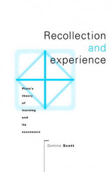 Recollection and Experience av Dominic Scott (Innbundet)