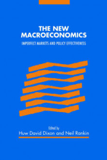 The New Macroeconomics av Huw David Dixon og Neil Rankin (Heftet)