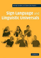 Sign Language and Linguistic Universals av Diane Lillo-Martin og Wendy Sandler (Heftet)