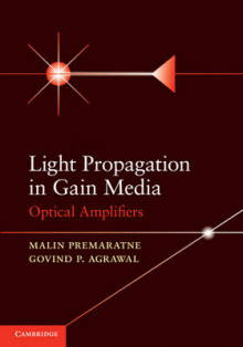 Light Propagation in Gain Media av Malin Premaratne og Govind P. Agrawal (Innbundet)