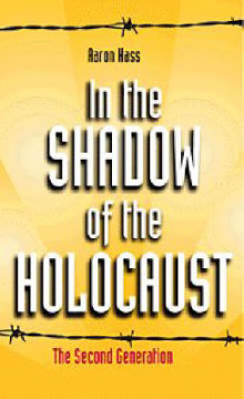 In the Shadow of the Holocaust av Dr. Aaron Hass (Heftet)