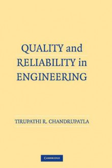 Quality and Reliability in Engineering av Tirupathi R. Chandrupatla (Innbundet)