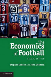 The Economics of Football av Stephen Dobson og John Goddard (Innbundet)