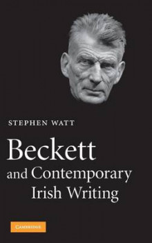 Beckett and Contemporary Irish Writing av Stephen Watt (Innbundet)