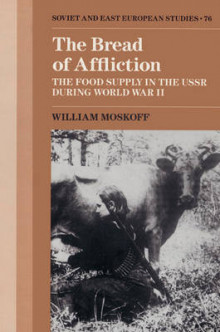 The Bread of Affliction av William Moskoff (Heftet)