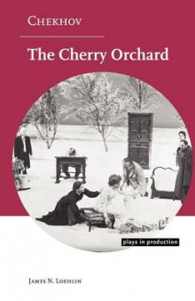 Chekhov: The Cherry Orchard av James N. Loehlin (Heftet)