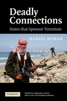 Deadly Connections av Daniel L. Byman (Heftet)