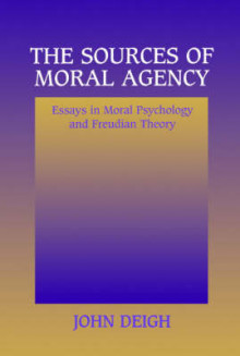 The Sources of Moral Agency av John Deigh (Heftet)