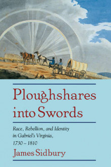 Ploughshares into Swords av James Sidbury (Innbundet)