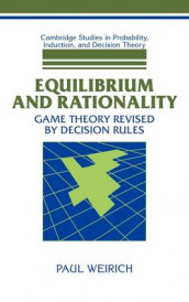 Equilibrium and Rationality av Paul Weirich (Innbundet)