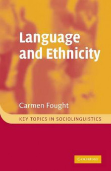 Language and Ethnicity av Carmen Fought (Heftet)