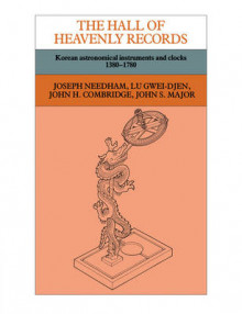 The Hall of Heavenly Records av Joseph Needham, Lu Gwei-Djen, John H. Combridge og John S. Major (Heftet)