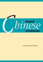 Using Chinese Synonyms av Grace Qiao Zhang (Heftet)