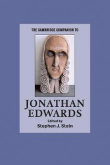 The Cambridge Companion to Jonathan Edwards av Stephen J. Stein (Heftet)