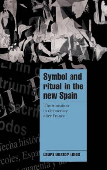 Symbol and Ritual in the New Spain av Laura Desfor Edles (Innbundet)