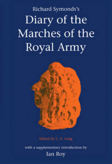 Richard Symonds's Diary of the Marches of the Royal Army av Richard Symonds (Innbundet)