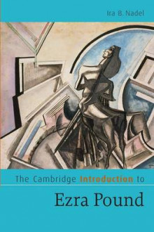 The Cambridge Introduction to Ezra Pound av Ira B. Nadel (Heftet)