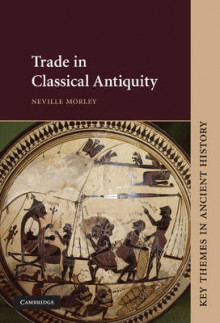Trade in Classical Antiquity av Neville Morley (Innbundet)