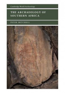 The Archaeology of Southern Africa av Peter Mitchell (Heftet)