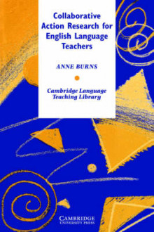 Collaborative Action Research for English Language Teachers av Anne Burns (Heftet)