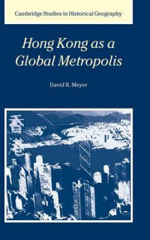 Hong Kong as a Global Metropolis av David R. Meyer (Innbundet)