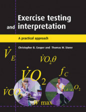 Exercise Testing and Interpretation av Christopher B. Cooper og Thomas W. Storer (Heftet)