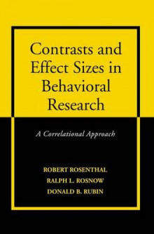 Contrasts and Effect Sizes in Behavioral Research av Robert Rosenthal, Ralph L. Rosnow og Donald B. Rubin (Innbundet)