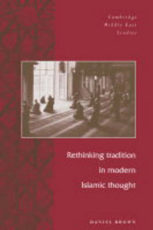 Rethinking Tradition in Modern Islamic Thought av Daniel W. Brown (Heftet)