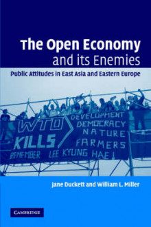 The Open Economy and Its Enemies av Jane Duckett og William L. Miller (Heftet)