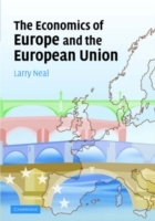 The Economics of Europe and the European Union av Larry Neal (Heftet)