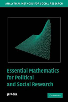 Essential Mathematics for Political and Social Research av Jeff Gill (Heftet)
