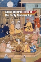 Global Interactions in the Early Modern Age, 1400-1800 av Charles H. Parker (Heftet)