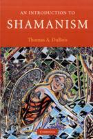 An Introduction to Shamanism av Thomas A. DuBois (Heftet)