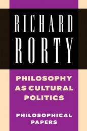 Philosophy as Cultural Politics av Richard Rorty (Heftet)