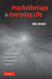 Psychotherapy in Everyday Life av Ole Dreier (Heftet)