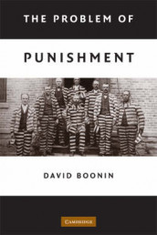 The Problem of Punishment av David Boonin (Heftet)